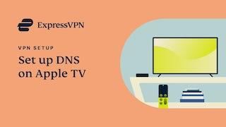 Руководство по настройке DNS ExpressVPN для Apple TV