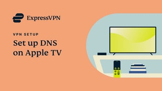 Apple TV ExpressVPN DNS setup tutorial