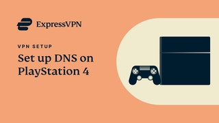Tutorial de configuração do PlayStation4 ExpressVPN DNS