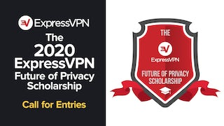 The 2020 ExpressVPN Future of Privacy Scholarship - Call for Entries
